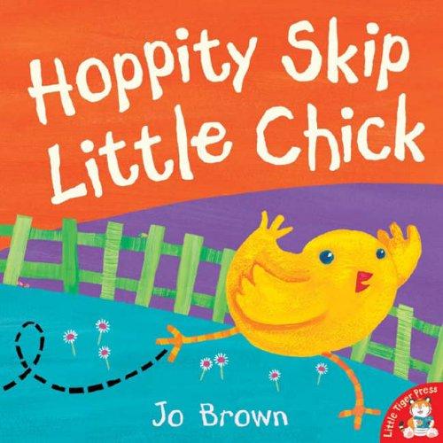 Hoppity Skip Little Chick: Jo Brown