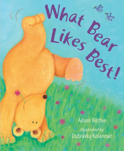 What Bear Likes Best! (Ready Steady Read): Alison Ritchie