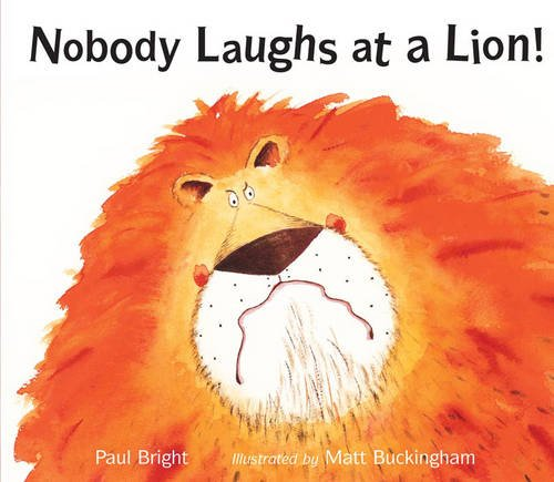 9781845061067: Nobody Laughs at a Lion!