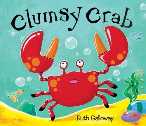 9781845061098: Clumsy Crab