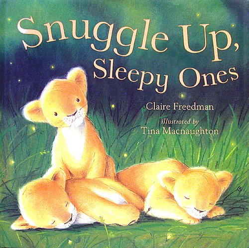 9781845061494: Snuggle Up, Sleepy Ones