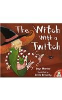 9781845061852: The Witch with a Twitch