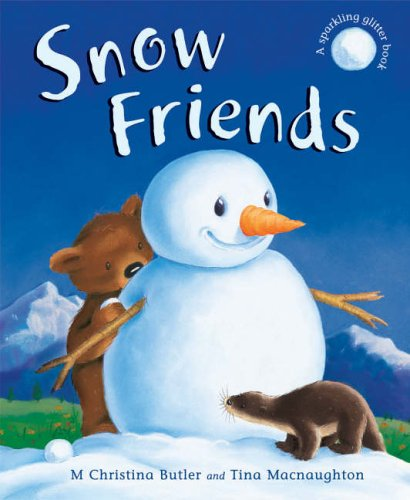 9781845061906: Snow Friends