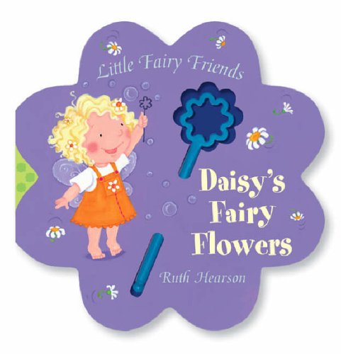 9781845062064: Daisy's Fairy Flowers (Little Fairy Friends)