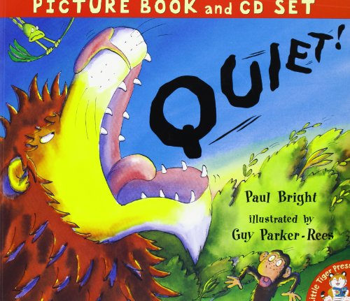 Quiet! (Book & CD) (1845062388) by Paul Bright