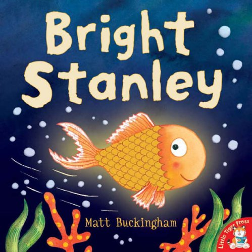 Bright Stanley: Matt Buckingham