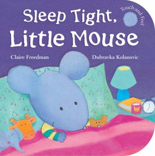 9781845062712: Sleep Tight, Little Mouse