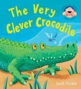 9781845063023: Very Clever Crocodile