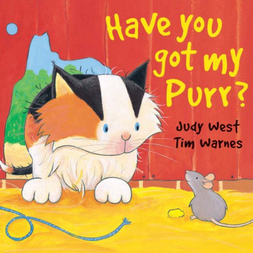 9781845063405: Have You Got My Purr?
