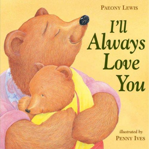 9781845063429: I'll Always Love You