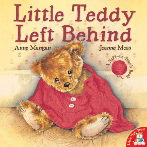 9781845063573: Little Teddy Left Behind