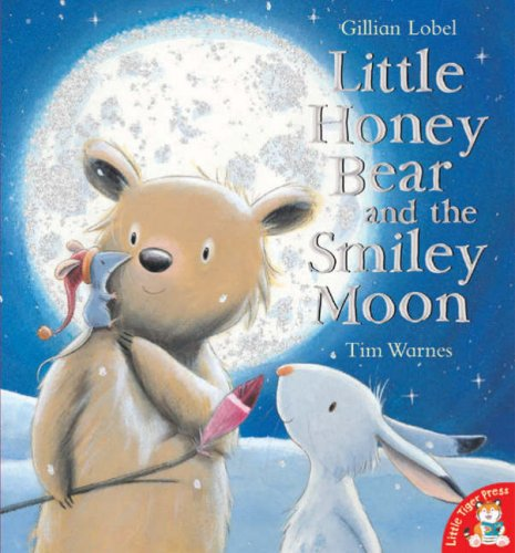 9781845063801: Little Honey Bear and the Smiley Moon