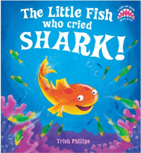 9781845063993: The Little Fish Who Cried Shark!