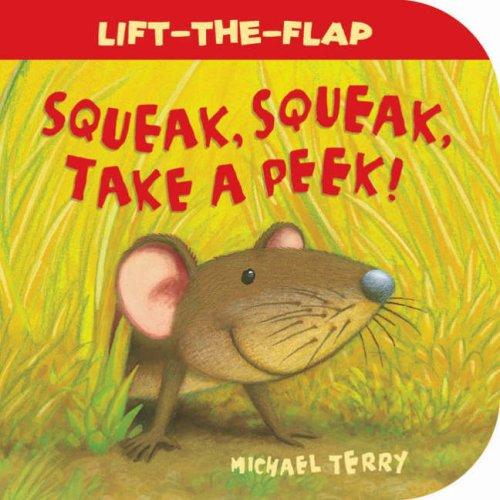 9781845064044: Squeak, Squeak, Take a Peek!
