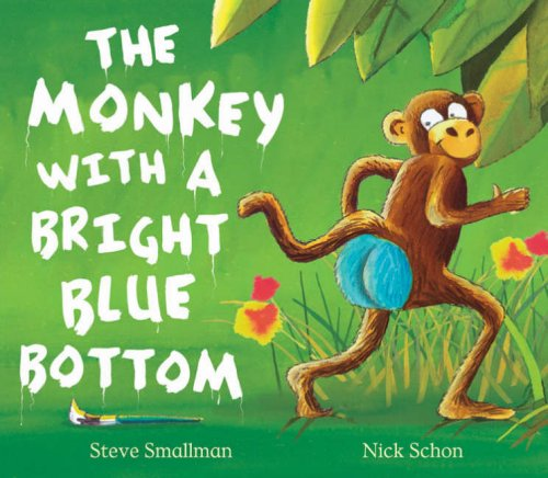 9781845064587: The Monkey with a Bright Blue Bottom (Picture Book and CD Set)