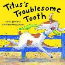 9781845065089: Titus's Troublesome Tooth