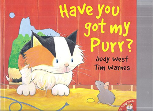 9781845065102: Have You Got My Purr?