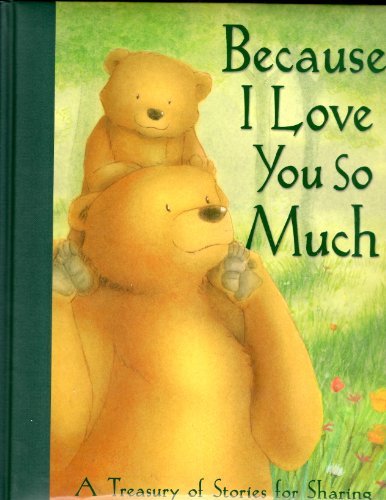 9781845065218: Because I Love You So Much: A Treasury of Stories for Sharing