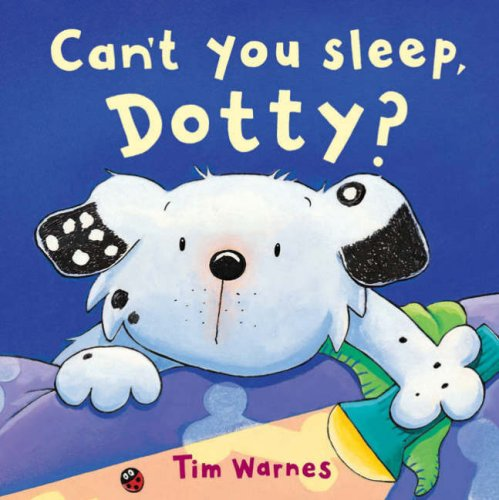 9781845065249: Can't You Sleep, Dotty? (Little Tiger Mini Hardbacks)