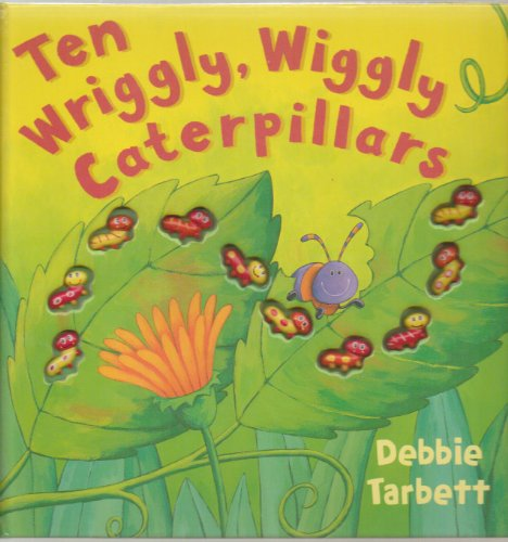 9781845065423: Ten Wriggly, Wiggly Caterpillars