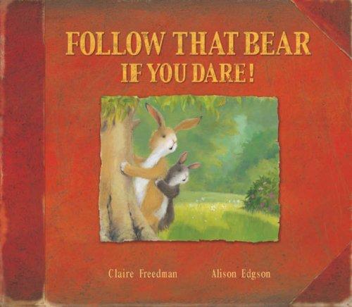 9781845065669: Follow That Bear If You Dare!