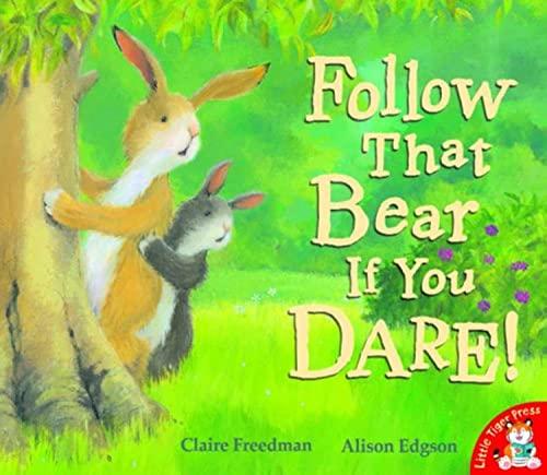 9781845065676: Follow That Bear If You Dare!