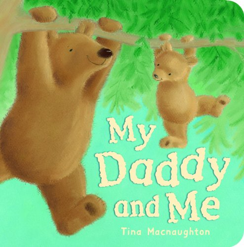 9781845066192: My Daddy and Me