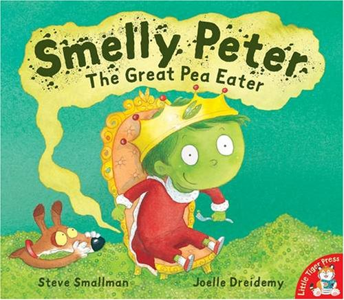 9781845066260: Smelly Peter: The Great Pea Eater