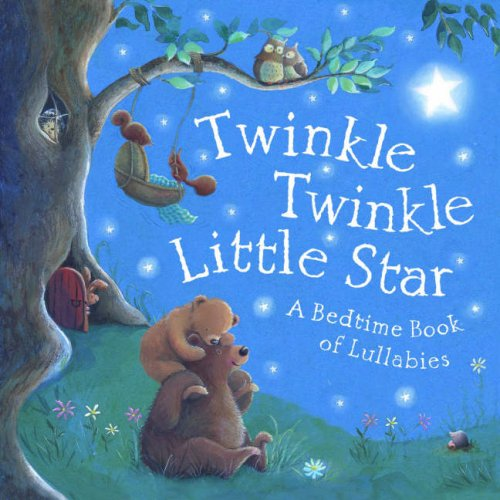 9781845066475: Twinkle, Twinkle, Little Sta: A Bedtime Book of Lullabies