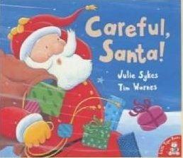 Careful, Santa!: Julie Sykes