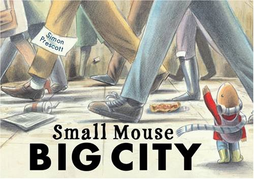 9781845067595: Small Mouse Big City
