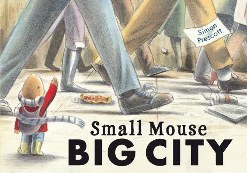 9781845067601: Small Mouse Big City