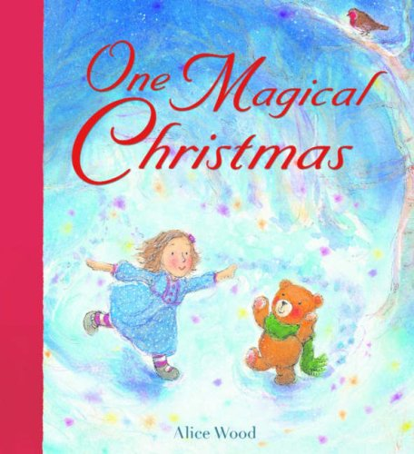 One Magical Christmas: Wood, Alice