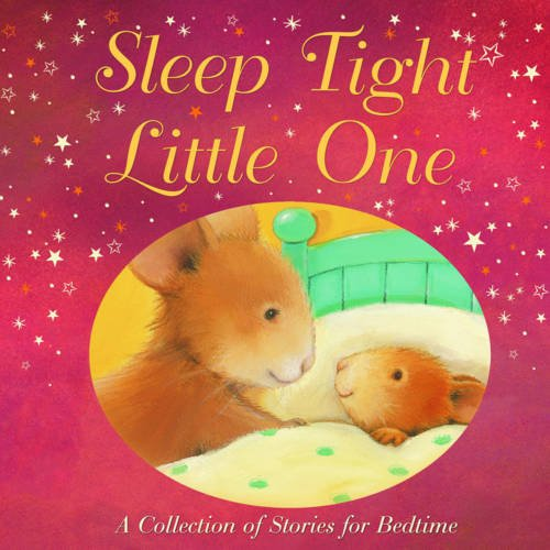 9781845067717: Sleep Tight, Little One: A Collection of Stories for Bedtime