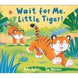 9781845068295: Wait For me Little Tiger