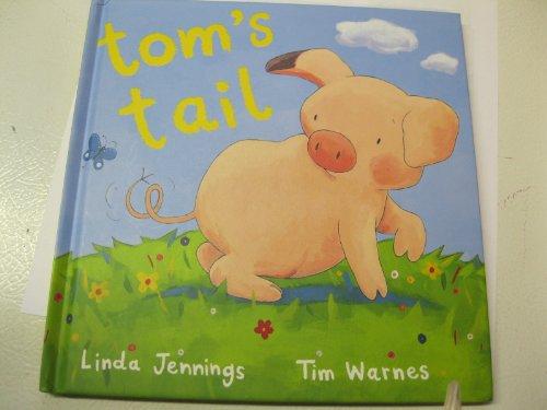 9781845068301: tom's tail