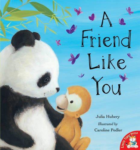 A Friend Like You: Hubery, Julia