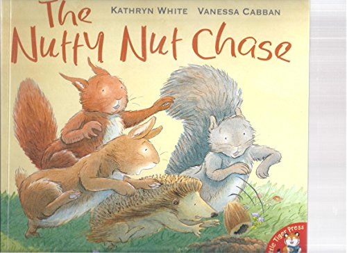9781845068875: The Nutty Nut Chase