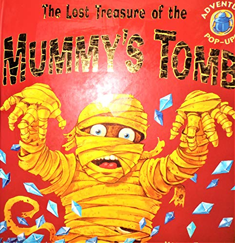 The Lost Treasure of the Mummy's Tomb
