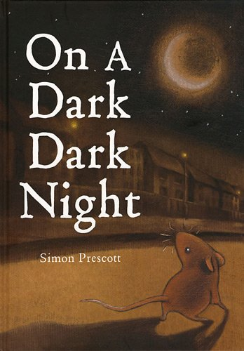 On a Dark Dark Night: Prescott, Simon