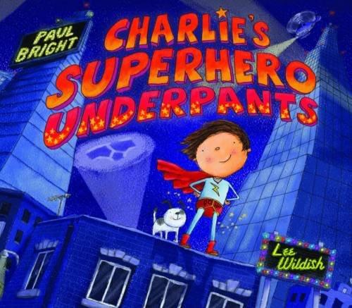 9781845069797: Charlie's Superhero Underpants