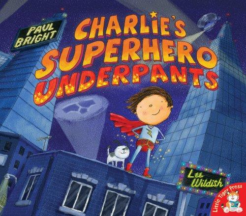 9781845069803: Charlie's Superhero Underpants