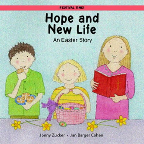 9781845070175: Hope and New Life: An Easter Story (Festival Time)