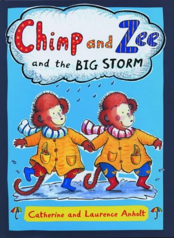 9781845070694: Chimp and Zee and the Big Storm (Chimp & Zee)