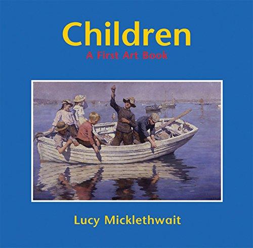 9781845071165: Children: A First Art Book