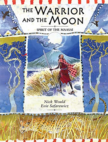 9781845071417: The Warrior and the Moon: Spirit of the Maasai