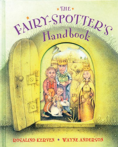 The Fairy-Spotter's Handbook (1845071522) by Rosalind Kerven