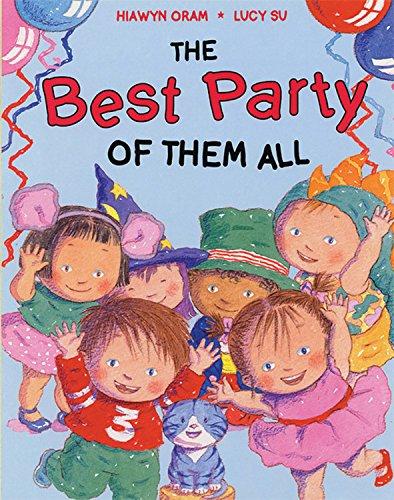 The Best Party of Them All: Oram, Hiawyn; Su,