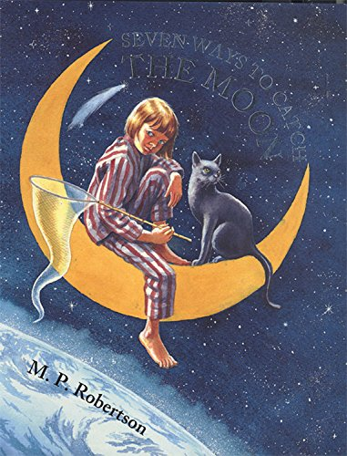 9781845072315: Seven Ways to Catch the Moon (Windy Edge)