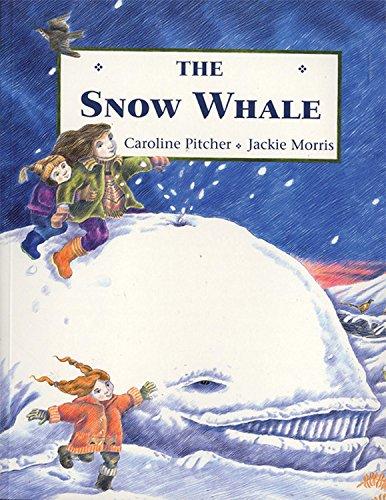 Snow Whale: Pitcher, Caroline, Morris, Jackie